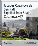 Expelled from Spain, Casanova, v27
