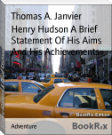 Henry Hudson A Brief Statement Of His Aims And His Achievements