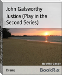 Justice (Play in the Second Series)