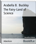 The Fairy-Land of Science