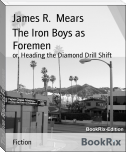 The Iron Boys as Foremen