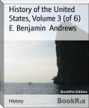 History of the United States, Volume 3 (of 6)