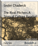 The Rival Pitchers A Story of College Baseball