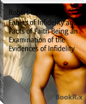 Fables of Infidelity and Facts of Faith Being an Examination of the Evidences of Infidelity