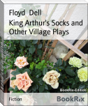 King Arthur's Socks and Other Village Plays