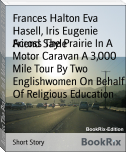 Across The Prairie In A Motor Caravan A 3,000 Mile Tour By Two Englishwomen On Behalf Of Religious Education