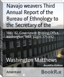 Navajo weavers Third Annual Report of the Bureau of Ethnology to the Secretary of the Smithsonian Institution