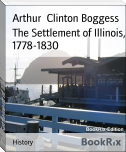 The Settlement of Illinois, 1778-1830