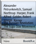 The Russian Revolution; The Jugo-Slav Movement