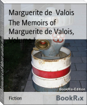 The Memoirs of Marguerite de Valois, Volume I