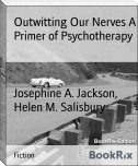 Outwitting Our Nerves A Primer of Psychotherapy