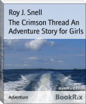The Crimson Thread An Adventure Story for Girls