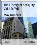 The History of Antiquity, Vol. I (of VI)