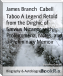 Taboo A Legend Retold from the Dirghic of Sævius Nicanor, with Prolegomena, Notes, and a Preliminary Memoir