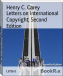 Letters on International Copyright; Second Edition