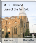 Lives of the Fur Folk