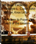 In Answer to Prayer The Touch of the Unseen