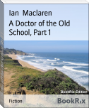A Doctor of the Old School, Part 1