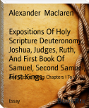 Expositions Of Holy Scripture Deuteronomy, Joshua, Judges, Ruth, And First Book Of Samuel, Second Samuel, First Kings,