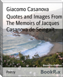 Quotes and Images From The Memoirs of Jacques Casanova de Seingalt