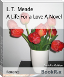 A Life For a Love A Novel