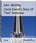 "Uncle Daniel's Story Of ""Tom"" Anderson"