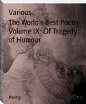 The World's Best Poetry, Volume IX: Of Tragedy: of Humour