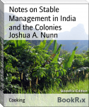 Notes on Stable Management in India and the Colonies