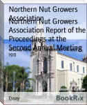 Northern Nut Growers Association Report of the Proceedings at the Second Annual Meeting