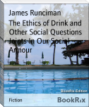 The Ethics of Drink and Other Social Questions Joints In Our Social Armour