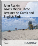 Love's Meinie Three Lectures on Greek and English Birds