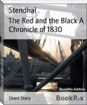 The Red and the Black A Chronicle of 1830