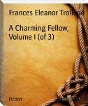 A Charming Fellow, Volume I (of 3)