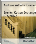 Bremen Cotton Exchange 1872/1922