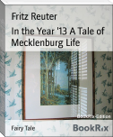 In the Year '13 A Tale of Mecklenburg Life