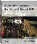 His Unquiet Ghost 1911
