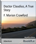 Doctor Claudius, A True Story