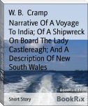 Narrative Of A Voyage To India; Of A Shipwreck On Board The Lady Castlereagh; And A Description Of New South Wales