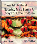 Naughty Miss Bunny A Story For Little Children