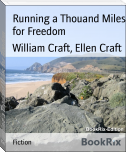 Running a Thouand Miles for Freedom