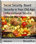 Security in Your Old Age (Informational Service Circular No. 9)