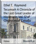 Tecumseh A Chronicle of the Last Great Leader of His People; Vol. 17 of Chronicles of Canada