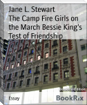 The Camp Fire Girls on the March Bessie King's Test of Friendship