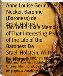 Ten Years' Exile Memoirs of That Interesting Period of the Life of the Baroness De Stael-Holstein, Written by Herself,