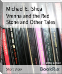 Vrenna and the Red Stone and Other Tales