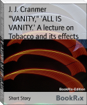 """VANITY,"" 'ALL IS VANITY.' A lecture on Tobacco and its effects"