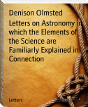 Letters on Astronomy in which the Elements of the Science are Familiarly Explained in Connection