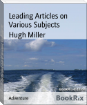 Leading Articles on Various Subjects