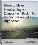 Practical English Composition: Book II For the Second Year of the High School