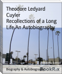 Recollections of a Long Life An Autobiography